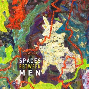 Spaces Between Men - Poster, Instagram, Square