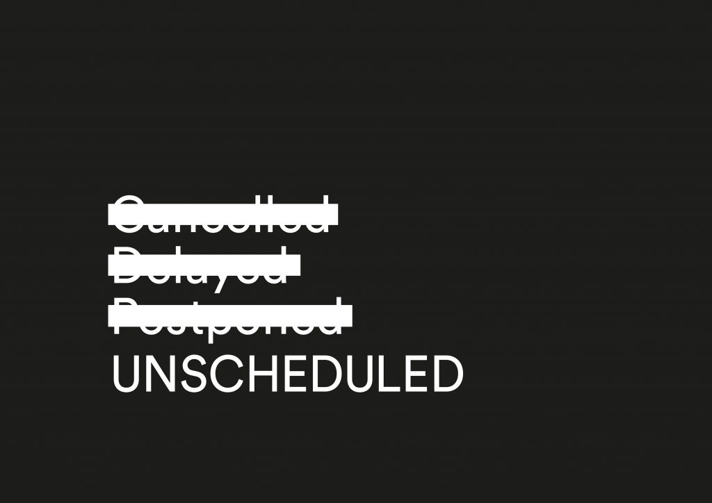 UNSCHEDULED